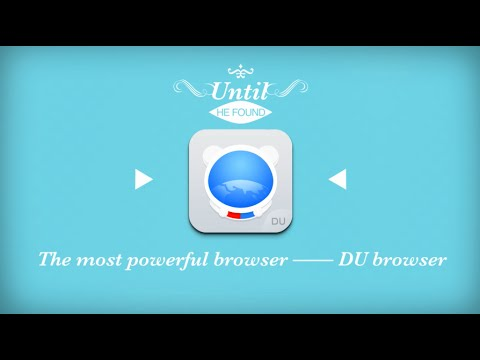 DU Browser——the most powerful mobile browser for Android
