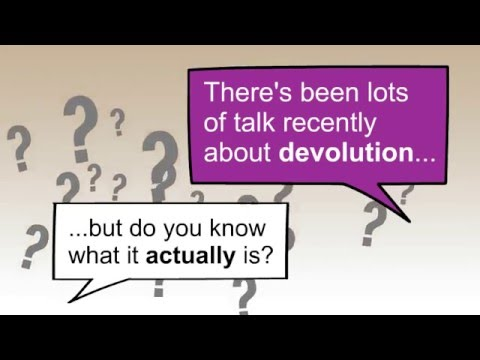 Devolution Explained in 60 Seconds