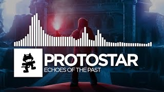 Protostar - Echoes Of The Past [Monstercat Release]