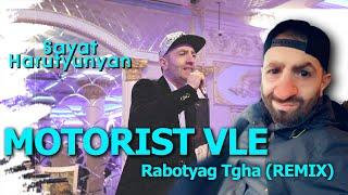 Sayat / Motorist Vle Rabotyag txa (REMIX by Safaryan Beats)