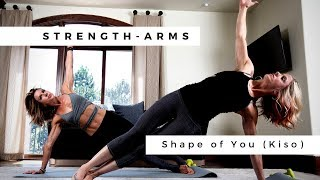 stRength - ARMS (Shape of You by Kiso)