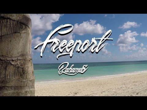 Freeport || Bahamas 2017