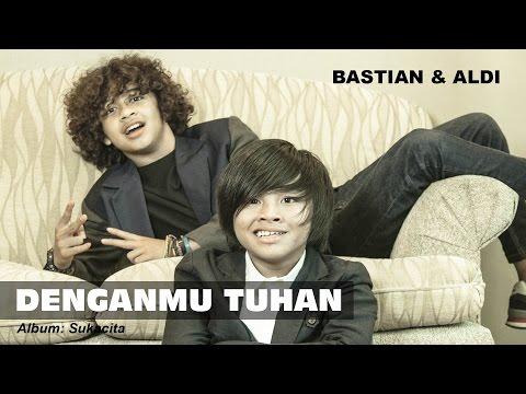 DenganMu Tuhan - Aldi & Bastian (Coboy Junior -2)