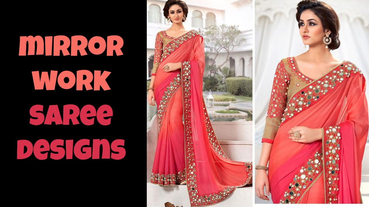 New fashion trends 2017 - Mirror Work Saree Designs 2017 Youtube