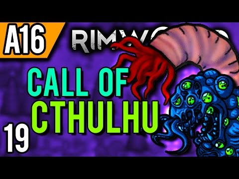 rimworld-alpha-16-modded-|-awkward!-(let's-play-rimworld-cthulhu-/-gameplay-part-19)