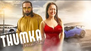 Yo yo honey singh thumka video song | Honey singh | Neha Kakkar | thumkka Trailer detail Honey Singh