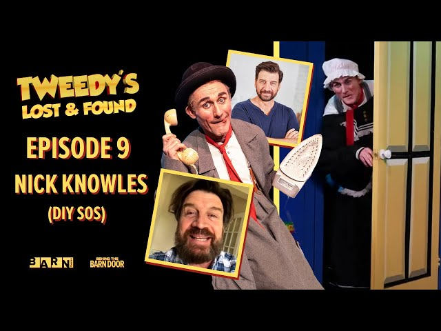 Tweedy's Lost & Found Episode 9 with Nick Knowles (DIY SOS) | Clown | Children's Theatre