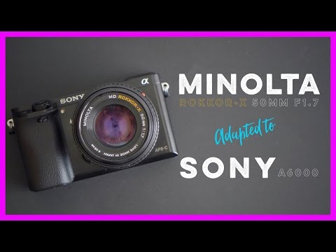 Minolta MD ROKKOR-X 50mm f1.7 Adapted to the Sony A6000