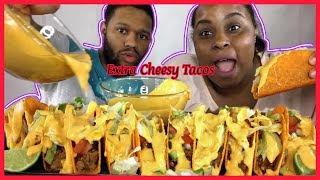 EXTRA CHEESY NACHO CHEESE TACOS MUKBANG