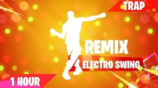 Fortnite - ELECTRO SWING REMIX! (1 Hour) (Music Download Included) [TRAP]