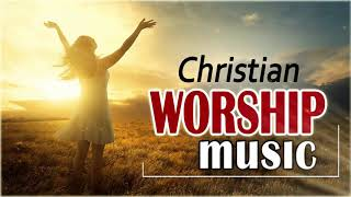 Morning Worship Songs 2019 - Non Stop Praise And Worship Songs - Christian Worship Music 2019