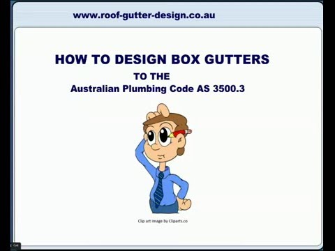 How to Design Box Gutters to the Australian Plumbing Code