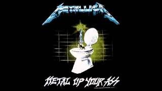 Metallica - Metal Up Your Ass (Full Album) (FREE DOWNLOAD)