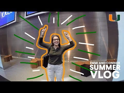 Emmi and Connor Summer Vlog - University of Miami