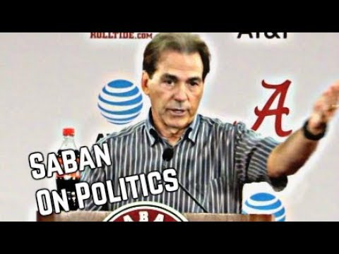 Nick Saban on Politics