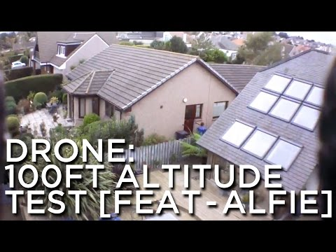 2014-09-23 '100ft Altitude Test [feat - Alfie]'