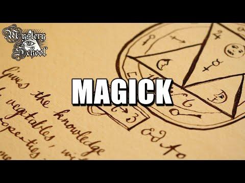 Mystery School Lesson 1: Magick