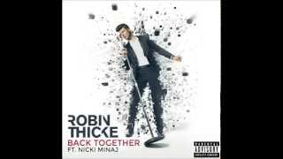 Скачать Robin Thicke Feat Nicki Minaj Back Together EXPLICIT VERSION
