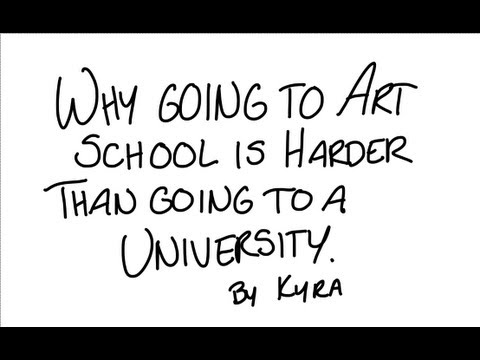 Why Going to Art School is Harder than Going to a University