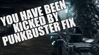 How To Fix Being Kicked By Punkbuster In Battlefield4 2017 | BF4 PUNKBUSTER Solution!