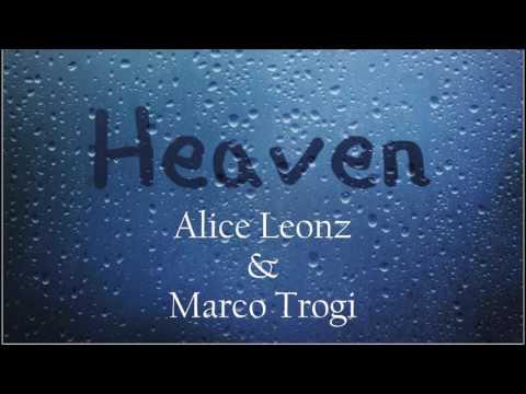 """Heaven"" - Alice Leonz & Marco Trogi"