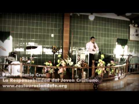 Predica - La Responsabilidad Del Joven Cristiano - by Pastor Mario Cruz