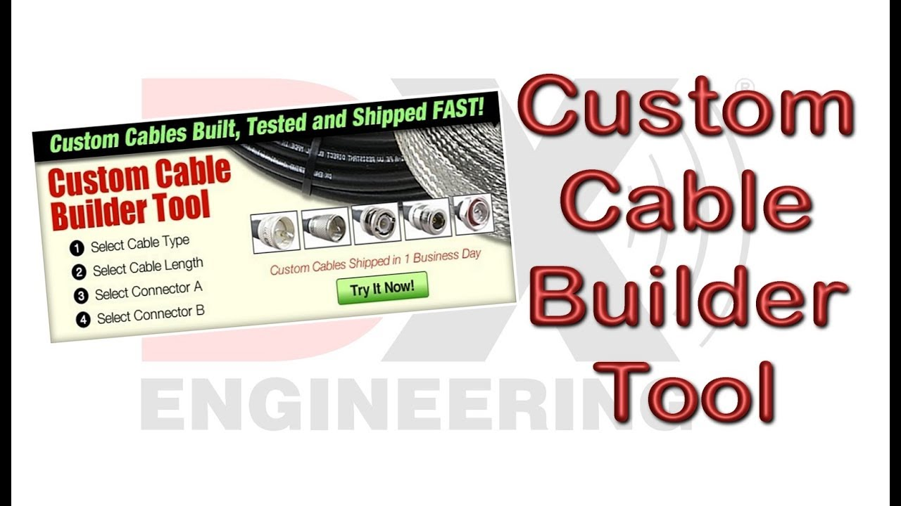 DX Engineering Custom Cable Builder