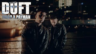JIGGO x PAYMAN - DUFT [Official Video]