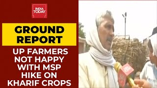 Modi Govt Hikes MSP On Kharif Crops; Baghpat Farmers Not Satisfied   India Today's Ground Report
