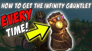 HOW TO GET THE INFINITY GAUNTLET ALMOST EVERY TIME! | FORTNITE TUTORIAL