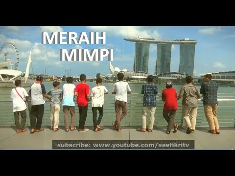 MERAIH MIMPI (NASYID SMPIT IHSANUL FIKRI MUNGKID)