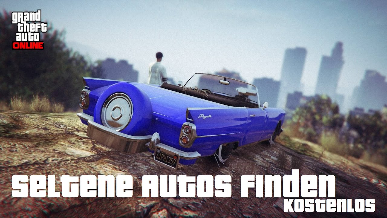 Gta 5 Online Seltene Autos Finden