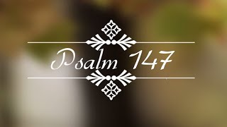 Psalm 147 to Music - How Good It Is To Sing Praises