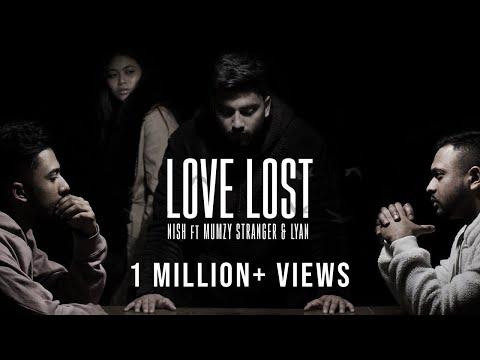 Nish - Love Lost 💔 (Ft. Mumzy Stranger & LYAN) | OFFICIAL MUSIC VIDEO