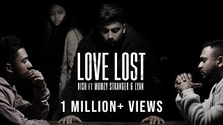 Nish - Love Lost (Ft. Mumzy Stranger & LYAN) | ...