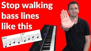 Stop walking jazz bass lines like this!!