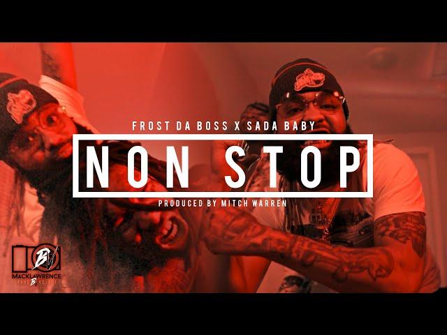 Sada Baby Feat. Frost Da Boss - Non Stop