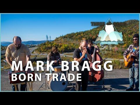 Mark Bragg and The Butchers - Born Trade (Three Bear Music Festival)