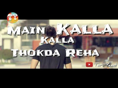 Thokda Reha Ft. Ninja Whatsapp status | Teri Yaad