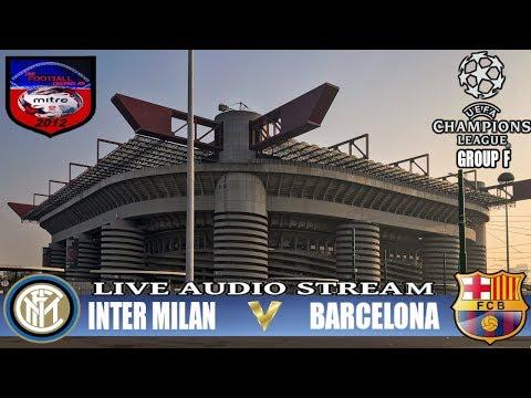 🔴INTER MILAN V BARCELONA  | CHAMPIONS LEAGUE TUESDAY  | LIVE AUDIO STREAM 10/12/2019