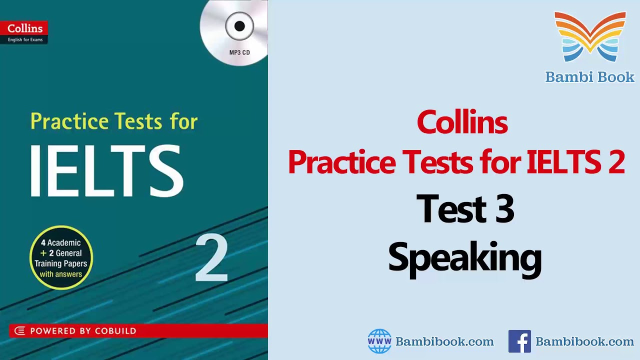 Collins Practice Tests for IELTS 2 Test 3 Speaking with sample answer
