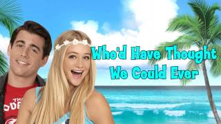 Teen Beach 2 - Best Summer Ever Lyrics (NEW)