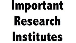 Important research institutes & Centers - Static GK
