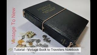 Tutorial Vintage Book to Midori Fauxdori Travelers Notebook
