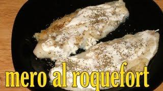 mero pescado al roquefort dukan receta fase ataque