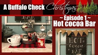 BUFFALO CHECK CHRISTMAS EP.1 // HOT COCOA BAR