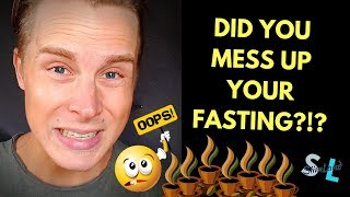 Did You Screw Up Your Fast? - 8 Things That Mess Up Intermittent Fasting