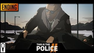 ENDING - THIS IS THE POLICE 2 - Part 36 - Let