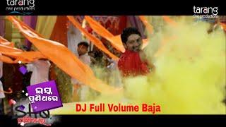 Dhoom Dhadaka Song: DJ Full Volume Baja Ra Maja Niantu | Ishq Puni Thare | TCP