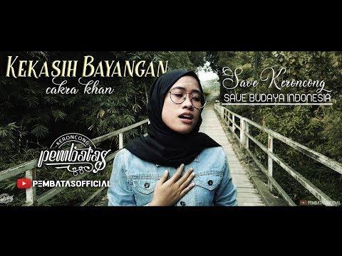 KEKASIH BAYANGAN (cakra Khan) - Keroncong Pembatas Cover